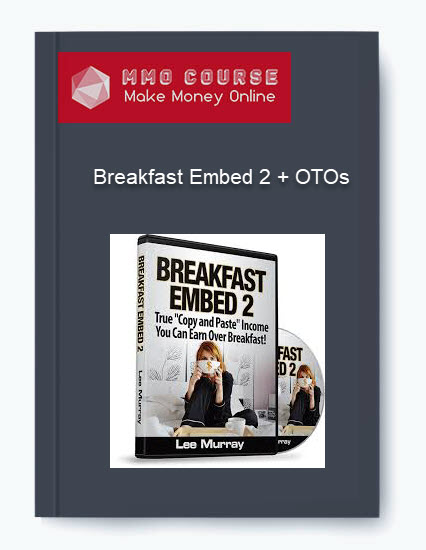 breakfast embed 2 + otos - Breakfast Embed 2 OTOs - Breakfast Embed 2 + OTOs [Free Download]