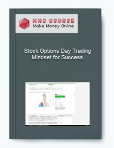 stock options day trading mindset for success - Stock Options Day Trading Mindset for Success 232x300 - Stock Options Day Trading Mindset for Success [Free Download]