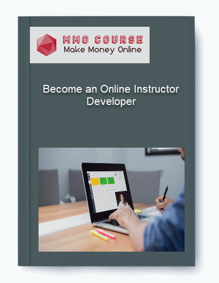 become an online instructor developer - Become an Online Instructor Developer - Become an Online Instructor Developer [Free Download]