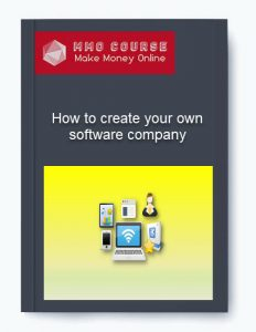 how to create your own software company - How to create your own software company 232x300 - How to create your own software company [Free Download]