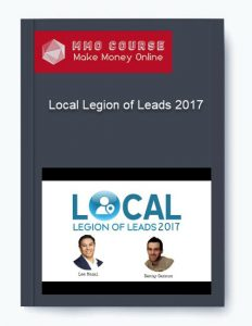 local legion of leads 2017 - Local Legion of Leads 2017 232x300 - Local Legion of Leads 2017 [Free Download]
