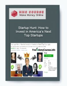 startup hunt: how to invest in america's next top startups - Startup Hunt How to Invest in America   s Next Top Startups 232x300 - Startup Hunt: How to Invest in America's Next Top Startups [Free Download]