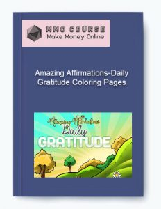 amazing affirmations-daily gratitude coloring pages - Amazing Affirmations Daily Gratitude Coloring Pages 232x300 - Amazing Affirmations-Daily Gratitude Coloring Pages [Free Download]