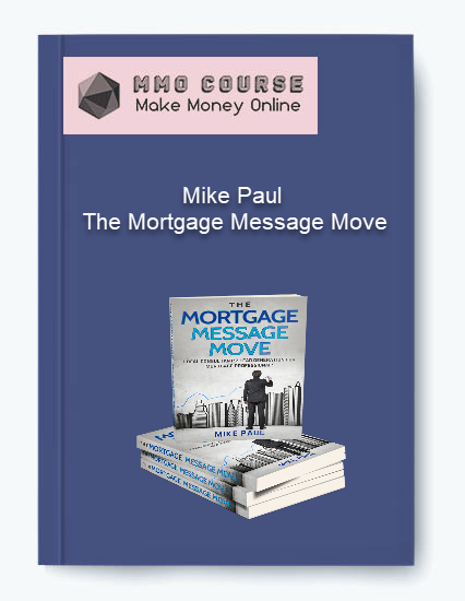 auto draft - Mike Paul The Mortgage Message Move - Mike Paul – The Mortgage Message Move [Free Download]
