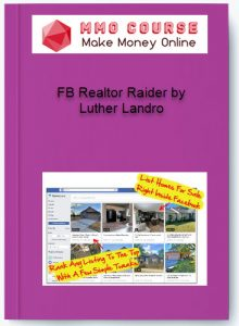 fb realtor raider by luther landro - FB Realtor Raider by Luther Landro 220x300 - FB Realtor Raider by Luther Landro [Free Download]