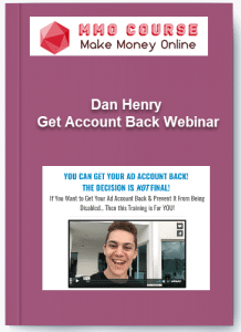 dan henry – get account back webinar - Dan Henry     Get Account Back Webinar 218x300 - Dan Henry – Get Account Back Webinar [Free Download]